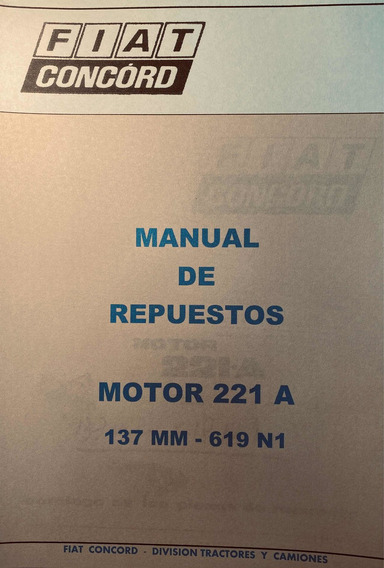 Manual De Repuestos Motor Fiat 221 A 137mm 619n1