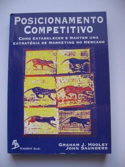 Posicionamento Competitivo - G. J. Hooley / J. Saunders