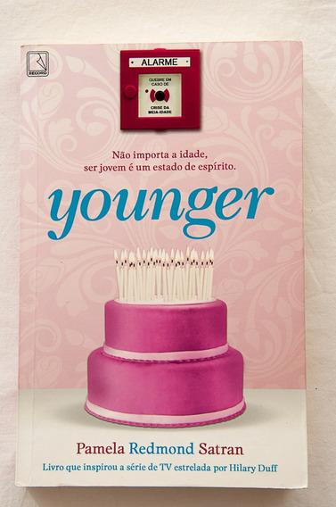 Livro Younger / Pamela Redmond Satran / Ed. Record