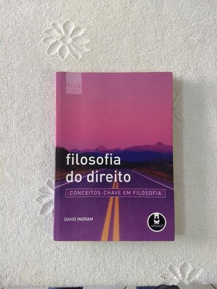 Filosofia Do Direito Conceitos-chave Em Filosofia David Ing.