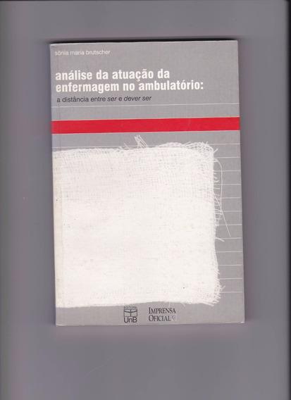 Livro : Análise Da Atuação Da Enfermagem No Ambulatóprio