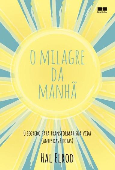 Milagre Da Manha, O - Best Seller