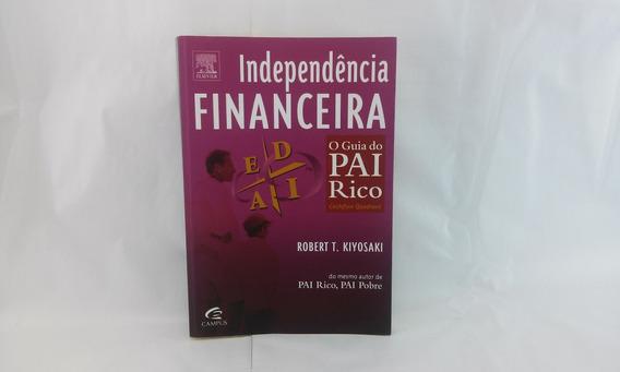 Livro Independência Financeira O Guia Do Pai Rico Usado