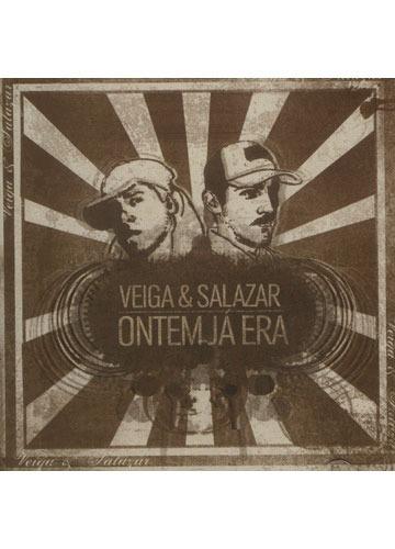 Veiga & Slazar - Ontem Já Era