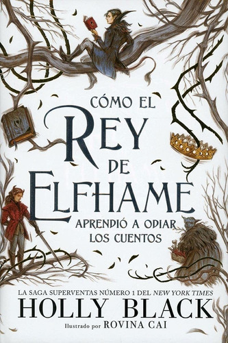 Imagen 1 de 2 de Libro Cómo El Rey De Elfhame - Holly Black
