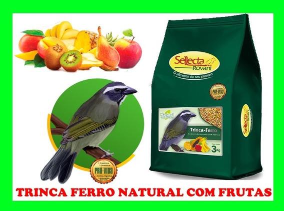 Ração Trinca Ferro Natural Com Frutas Sellecta 3kg