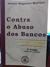 Livro Contra O Abuso Dos Bancos - 3° Edição