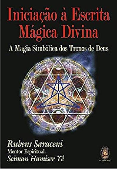 Livro Iniciação À Escrita Mágica Divina