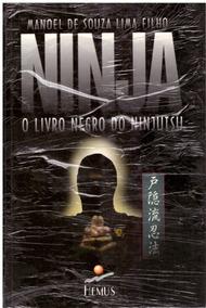 Livro Ninja: O Livro Negro Do Ninjutsu Raro 1996 Novo