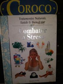 Livro Conbate O Estresse