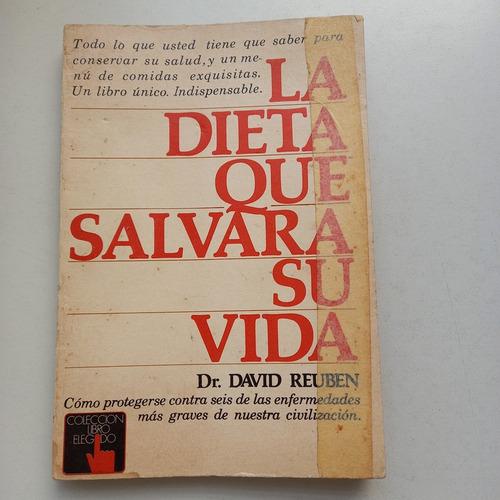 Imagen 1 de 2 de La Dieta Que Salvara Su Vida Dr. David Reuben Atlántida