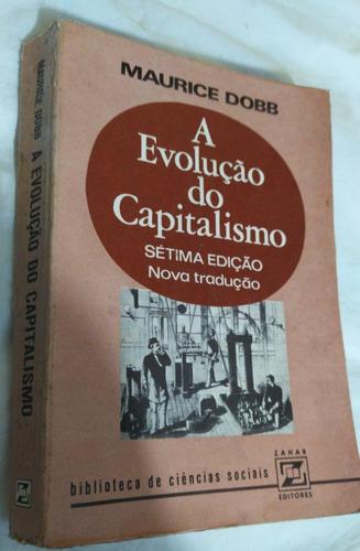 Livro - A Evolução Do Capitalismo - Maurice Dobb Escolha