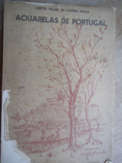 Livro Aquarelas De Portugal - Lisette Villar De Lucena Tacla