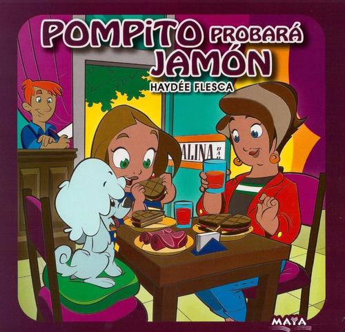 Pompito Probará Jamón - Libro - Haydee Flesca