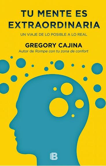 Arg Libro Tu Mente Es Extraordinaria Gregory Cajina Nuevo