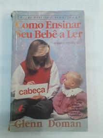 Como Ensinar Seu Bebe A Ler Glenn Doman