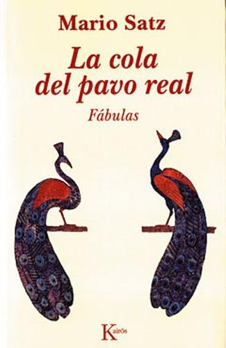 La Cola Del Pavo Real .fabulas