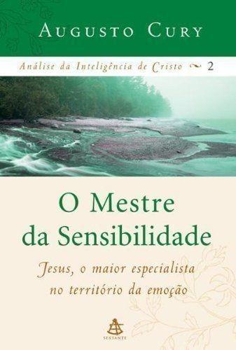 Análise Da Inteligência De Cristo 2 - O Mestre Da Sensibi...