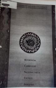 Apostila Referencial Curricular Nacional Escolas Indígenas