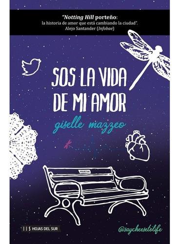 Sos La Vida De Mi Amor - Giselle Mazzeo