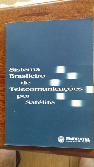 Sistema Brasileiro De Telecomun Por Satélite