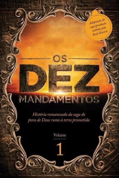 Livro Os Dez Mandamentos - História Romanceada Da Saga Do Po