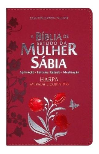 Biblia Sagrada De Estudo Da Mulher Sabia C/ Harpa - Uau