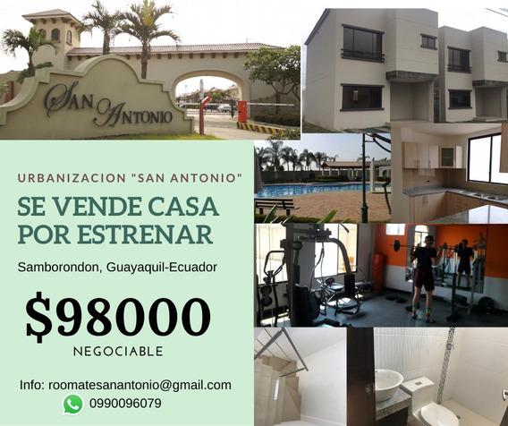Se Vende Casa Por Estrenar En Urb San Antonio, Samborondon