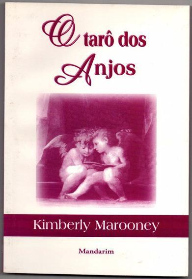 O Tarô Dos Anjos - Kimberly Marooney