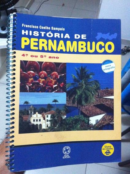 História De Pernambuco 4º Ou 5º Ano - Atual Editora