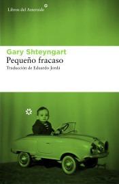 Pequeño Fracaso(libro Biografías)