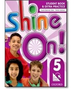 Shine On! 5 Students Book With Online Practice Pac