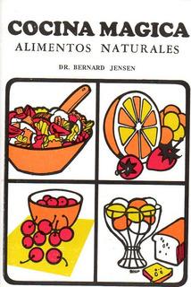 Cocina Magica (alimentos Naturales)