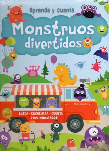 Imagen 1 de 2 de Aprende Y Cuenta Monstruos Divertidos - Busca 1001 Monstruos