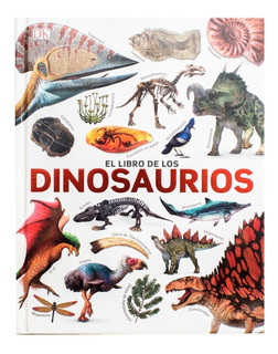 Dk Enciclopedia El Libro De Los Dinosaurios
