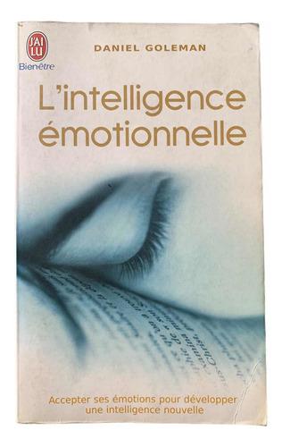 La Inteligencia Emocional (libro En Francés)
