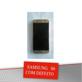 Samsung S6 Com Defeito Muito Barato Pronta Entrega