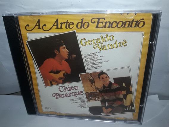 Cd Geraldo Vandré E Chico Buarque A Arte Do Encontro S. Novo