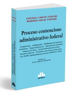 Proceso Contencioso Administrativo Federal - Esteban Furnari