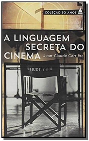 Linguagem Secreta Do Cinema - Colecao 50 Anos, A