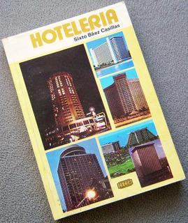 Libro: Hotelería - Sixto Báez Casillas