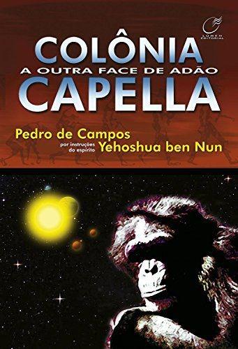 Colônia Capella - A Outra Face De Adão