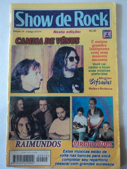 Revista-show De Rock:cifras:#10:raimundos,camisa De Vênus