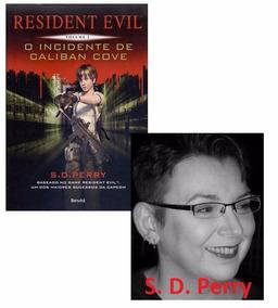 Livro - Resident Evil O Incidente De Caliban Cove - Novo