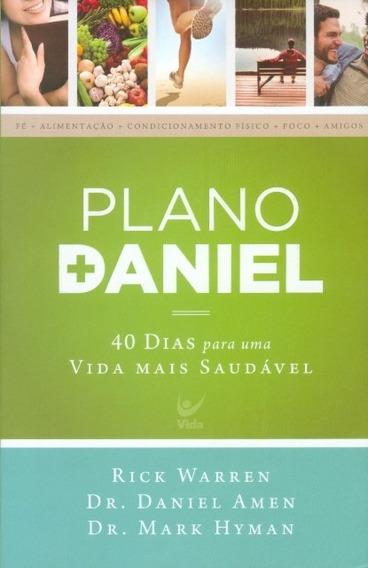 Livro Rick Warren -plano Daniel- 40 Dias Para Vida Mais Saud