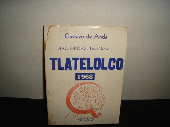 (of57) Díaz Ordaz Tuvo Razón, Tlatelolco 1968 - Gustavo Anda