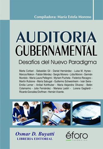 Auditoría Gubernamental - Moreno, María Estela (coord.)