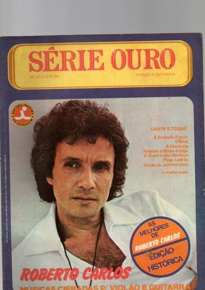 Cifras Série Ouro Violão E Guitarra Roberto Carlos Nº 20