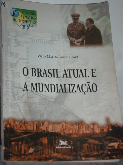 Livro - Literatura Brasileira - O Brasil Atual...