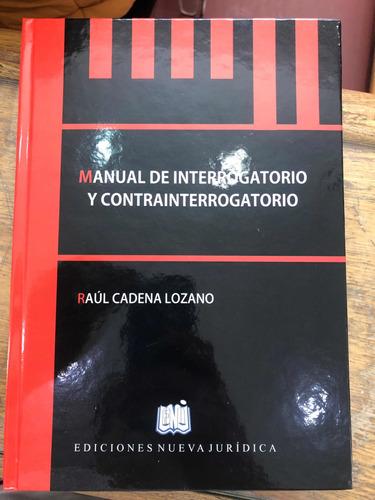 Manual De Interrogatorio Y Contrainterrogatorio